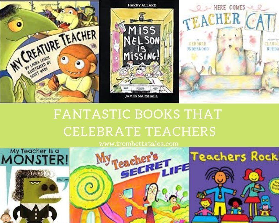 Fantastic Books that Celebrate Teachers